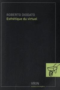 Roberto Diodato - Esthétique du virtuel.
