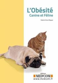 Roberto Elices Minguez - L'Obesité canine et féline.