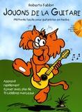 Roberto Fabbri - Jouons de la guitare - Méthode facile pour guitaristes en herbe. 1 CD audio