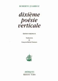 Roberto Juarroz - Dixième poésie verticale.