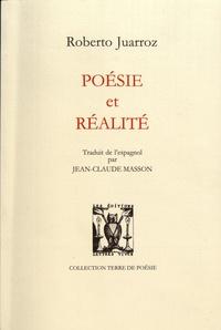 Roberto Juarroz - Poésie et réalité.