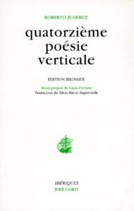 Roberto Juarroz - Quatorzième poésie verticale.
