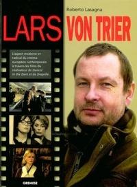 Roberto Lasagna - Lars von Trier.