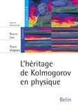 Roberto Livi et Angelo Vulpiani - L'héritage de kolmogorov en physique.