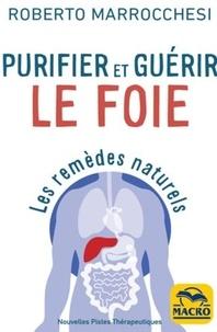 Roberto Marocchesi - Purifier et guérir le foie.