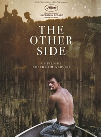 Roberto Minervini - The Other Side. 1 DVD