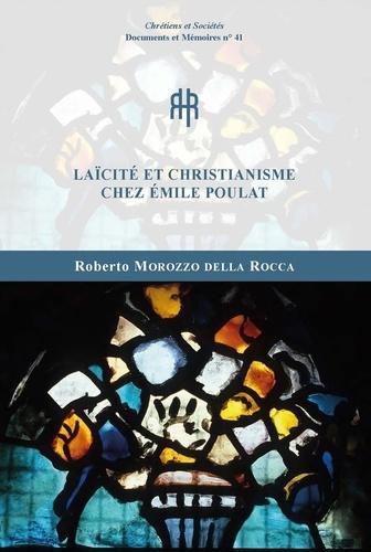 Roberto Morozzo della Roca - Laïcité et christianisme chez Emile Poulat.