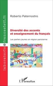 Diversité des accents et enseignement du français- Les parlers jeunes en région parisienne - Roberto Paternostro | Showmesound.org