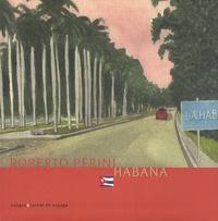 Roberto Perini - Habana.
