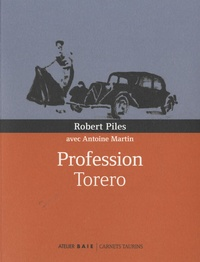 Roberto Piles Sanz - Profession torero.