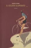 Roberto Piumini - Il ciclista illuminato.