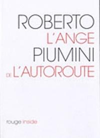 Roberto Piumini - L'ange de l'autoroute.