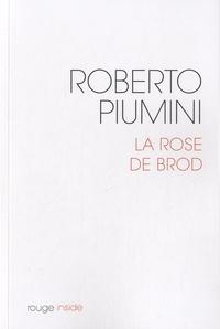 Roberto Piumini - La rose de Brod.