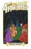 Roberto Recchioni et Federico Rossi Edrighi - 4Hoods Tome 2 : Le dédale et le miroir ; Les dons engloutis, une aventure de Violet et Barbe ; Prison de verre ; Barbe est fait comme ça.