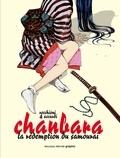 Roberto Recchioni et Andrea Accardi - Chanbara Tome 1 : La rédemption du samouraï.