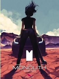 Roberto Recchioni et Mauro Uzzeo - Monolith Tome 2 : .