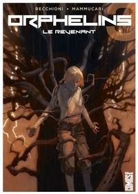 Roberto Recchioni et Emiliano Mammucari - Orphelins - Tome 03 - Le Revenant.