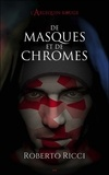 Roberto Ricci - L'Arlequin rouge Tome 1 : De masques et de chromes.