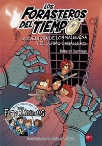 Roberto Santiago - Les aventuriers du temps - Tome 2 - Le dernier chevalier.