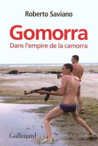Roberto Saviano - Gomorra - Dans l'empire de la camorra.