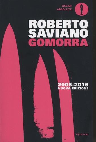 Roberto Saviano - Gomorra - Viaggio nell'impero economico e nel dominio della camorra.