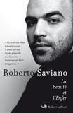 Roberto Saviano - La Beauté et l'Enfer - Ecrits 2004-2009.
