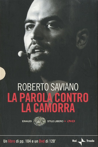Roberto Saviano - La Parola Contro la Camorra. 1 DVD