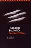 Roberto Saviano - Zerozerozero.