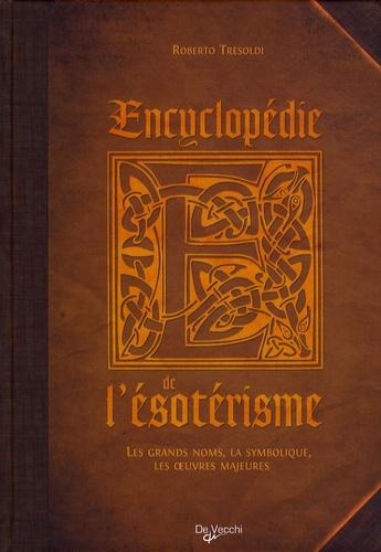 Roberto Tresoldi - Encyclopédie de l'Esotérisme.