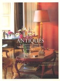 Roberto Valeriani - Antiques - Il gusto classico negli interni italiani Tome 1.