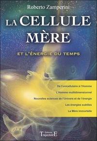 La Cellule mère et lénergie du temps.pdf