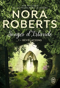 Roberts Nora - Songes d'Irlande  : Songes d'Irlande, 1:Révélations - 1.