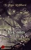 Robillard T.nym - Les Contes de la Forêt de Cendres.