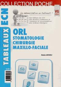 Robin Arvieu - ORL - Stomatologie, chirurgie maxillo-faciale.