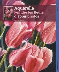 Comment peindre des fleurs à laquarelle - De la photographie à laquarelle en six étapes simples.pdf