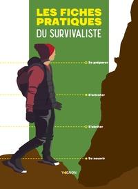 Robin Boclet-Weller et Yoann Gonçalves - Les fiches pratiques du survivaliste.