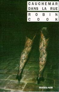 Robin Cook - Cauchemar dans la rue.