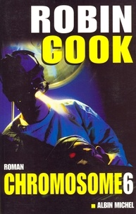 Robin Cook - Chromosome 6.