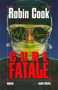 Robin Cook - Cure fatale.