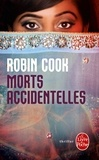 Robin Cook - Morts accidentelles.