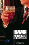 Robin Cook - Un écart de conduite.