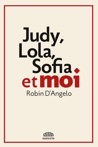 Judy Lola Sofia Et Moi