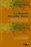 Robin Duponnois et Abdoulaye Dia - La grande muraille verte - Capitalisation des recherches et valorisation des savoirs locaux. 1 Cédérom