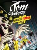 Robin Etherington et Lorenzo Etherington - Tom Skelette Tome 2 : L'armée de terreur cuite.