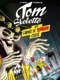 Téléchargement du forum Tom Skelette Tome 2 par Robin Etherington, Lorenzo Etherington in French