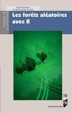 Robin Genuer et Jean-Michel Poggi - Les forêts aléatoires avec R.