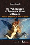 Robin Glinatsis - De l'Art poétique à l'Epître aux Pisons d'Horace - Pour une redéfinition du statut de l'oeuvre.