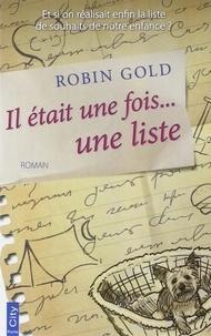 Robin Gold - Il était une fois une liste.