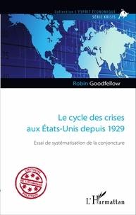 Goodtastepolice.fr Le cycle des crises aux Etats-Unis depuis 1929 - Essai de systématisation de la conjoncture Image