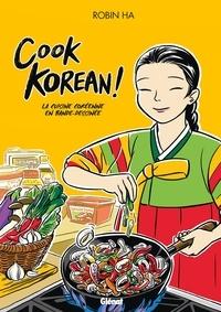 Robin Ha - Cook Korean - La cuisine coréenne en BD.